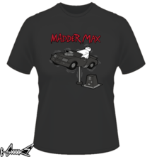 new t-shirt Madder max