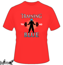 t-shirt Training hard to go blue online