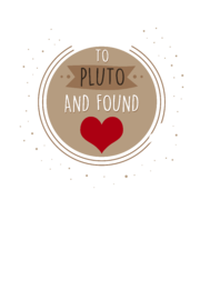 I Flew to Pluto and found Love