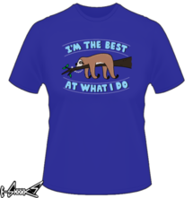 t-shirt I'm the best at what i do online