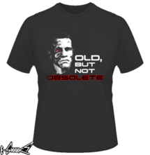t-shirt Old but not obsolete online