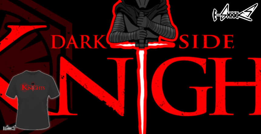 Dark Side Knights T-shirts - Designed by: Boggs Nicolas