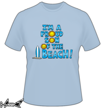 new t-shirt I'm a proud sun of the beach