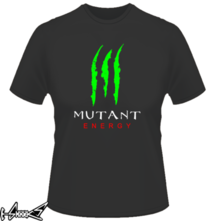 new t-shirt Mutant Energy