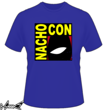 new t-shirt Nacho Con