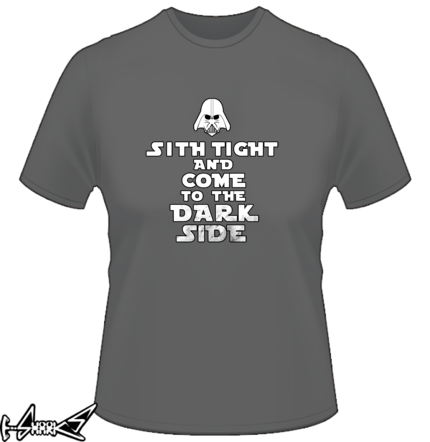 Sith tight and come to the dark side