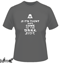 t-shirt Sith tight and come to the dark side online