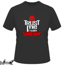 t-shirt Trust me I can Shrink online