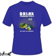 new t-shirt Drink Moderately