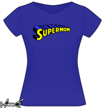 new t-shirt Supermom A