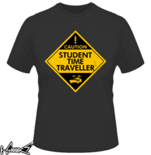 new t-shirt Student Time Traveller