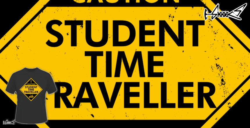Student Time Traveller T-shirts - Designed by: Boggs Nicolas