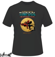 t-shirt TINPOOL AND THE DEADLY TACOS  online
