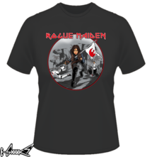 new t-shirt Rogue Maiden