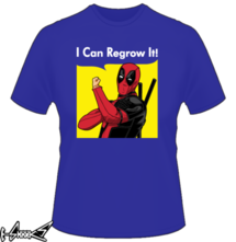 t-shirt I can Regrow it! online