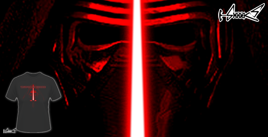 Weapon of Choice_Kylo Ren T-shirts - Designed by: Boggs Nicolas