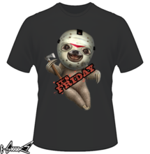 t-shirt IT IS FRIDAY SLOTH online