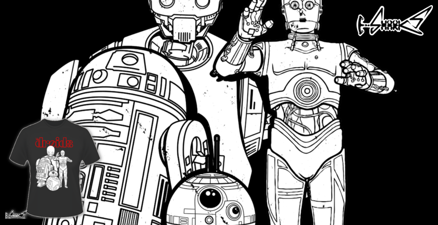 The Droids T-shirts - Designed by: Boggs Nicolas