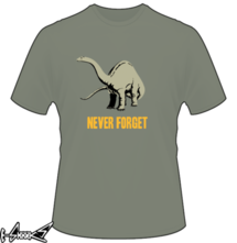 new t-shirt #Never #Forget