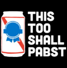 magliette t-sharks.com - This Too Shall Pabst